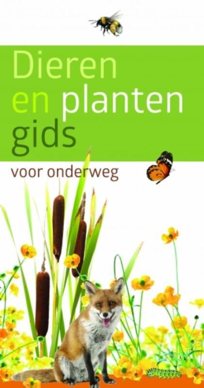 Dieren en plantengids voor onderweg 9789021561387  Kosmos   Natuurgidsen Europa