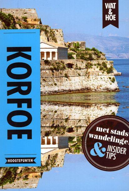 Korfoe 9789021565118  Kosmos Wat en Hoe Select  Reisgidsen Ionische Eilanden (Korfoe, Lefkas, etc.)