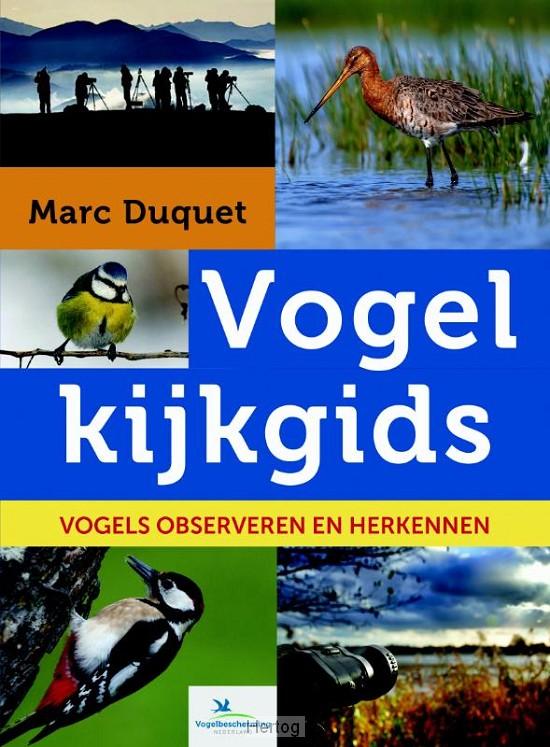 Vogelkijkgids 9789021566634 Marc Duquet Kosmos   Natuurgidsen, Vogelboeken Reisinformatie algemeen