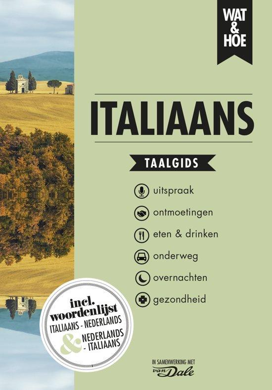 Wat en Hoe: Italiaans | taalgids 9789021567235  Kosmos Wat en Hoe Taalgids  Taalgidsen en Woordenboeken Italië