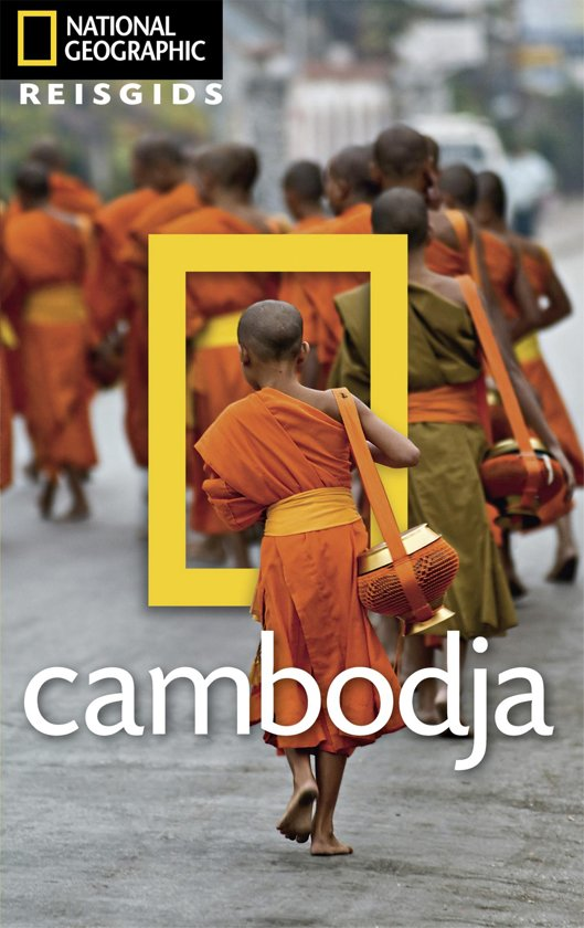 National Geographic Cambodja 9789021567341  Kosmos National Geographic  Reisgidsen Cambodja