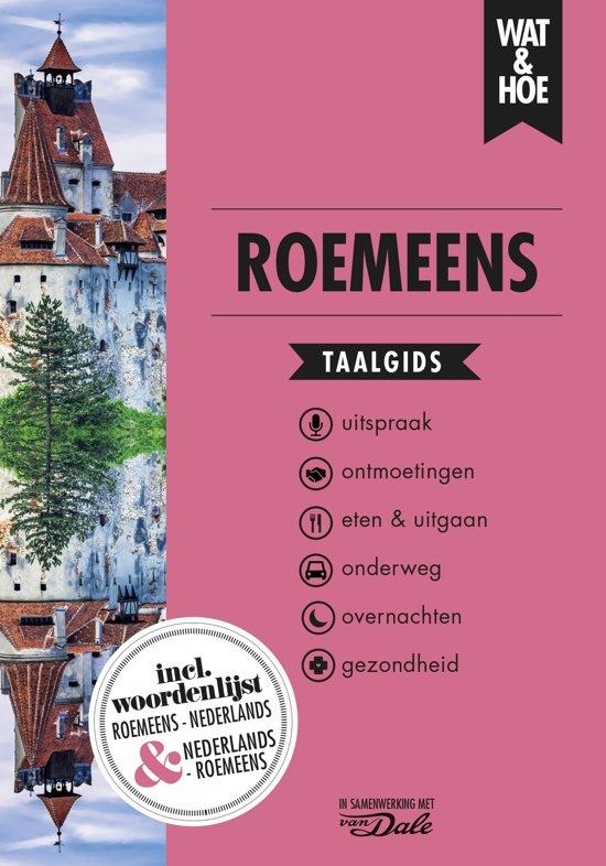 Wat en Hoe: Roemeens | taalgids 9789021568171  Kosmos Wat en Hoe Taalgids  Taalgidsen en Woordenboeken Roemenië, Moldavië