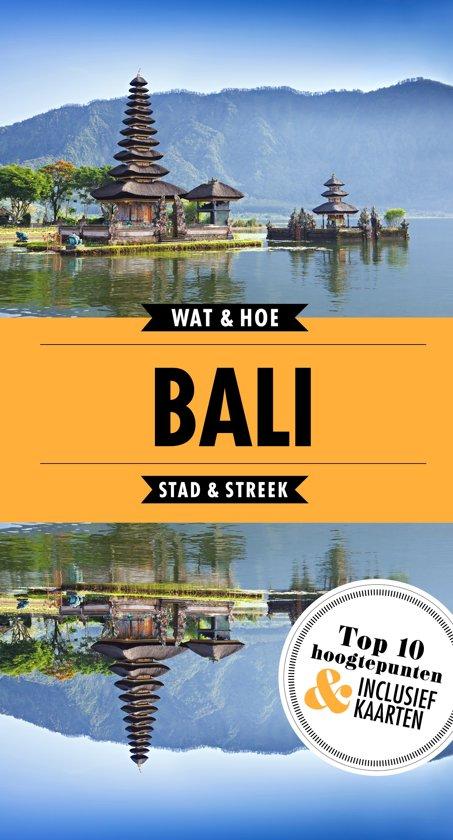 Wat & Hoe: Bali 9789021568416  Kosmos Wat en Hoe Select  Reisgidsen Indonesië