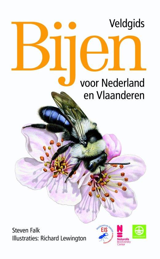 Bijen | Veldgids voor Nederland en Vlaanderen 9789021569055 Steven Falk, ill.: Richard Lewington Kosmos   Natuurgidsen Benelux