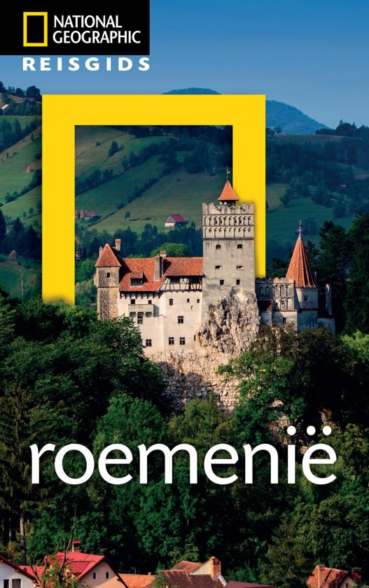 National Geographic Roemenië | reisgids 9789021569215  Kosmos National Geographic  Reisgidsen Roemenië, Moldavië
