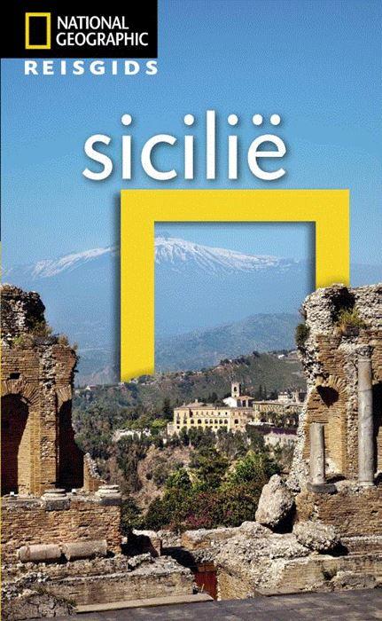 National Geographic Sicilië 9789021570280  Kosmos National Geographic  Reisgidsen Sicilië