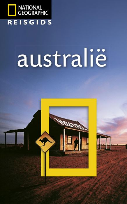 National Geographic Australie 9789021571706  Kosmos National Geographic  Reisgidsen Australië