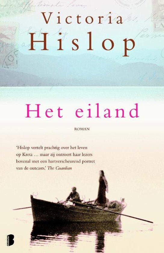 Eiland   Victoria Hislop 9789022556481 Victoria Hislop Boekerij   Reisverhalen Kreta