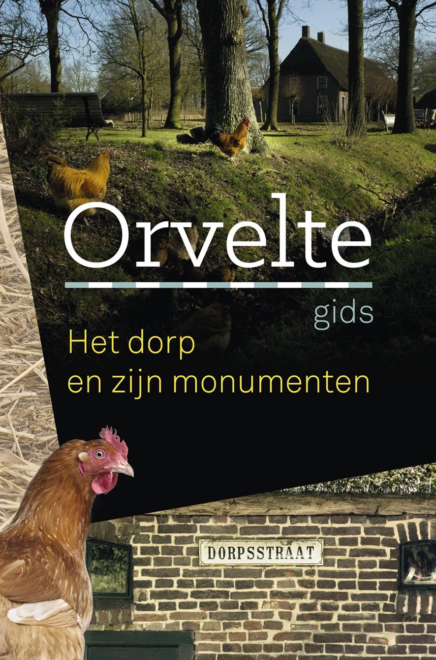 Orvelte 9789023254300  Van Gorcum   Landeninformatie, Wandelgidsen Drenthe