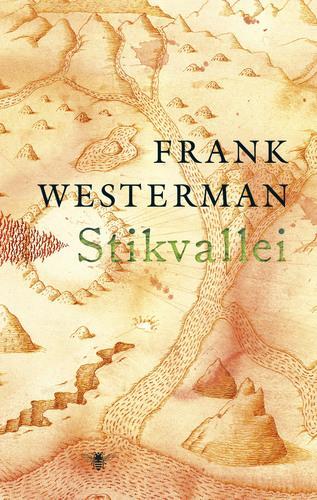 Stikvallei 9789023478652 Frank Westerman Bezige Bij   Reisverhalen Wereld als geheel