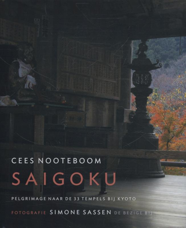 Saigoku | Cees Nooteboom 9789023488521 Cees Nooteboom Ludion   Reisverhalen Japan