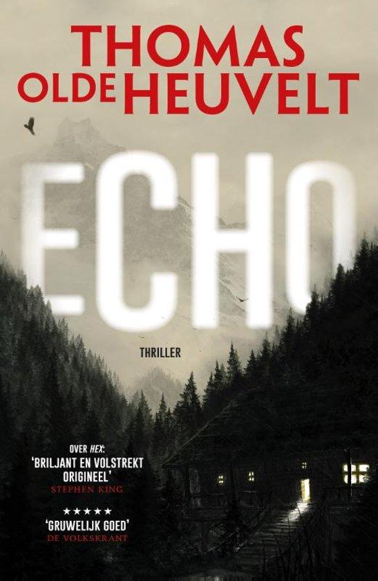 Echo | Thomas Olde Heuvelt 9789024567942 Thomas Olde Heuvelt Luitingh - Sijthoff   Bergsportverhalen Zwitserland