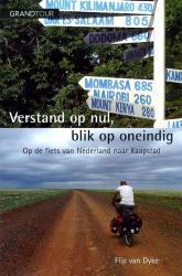 Verstand op nul, blik op oneindig 9789025110246 Flip Dyke Holland   Fietsgidsen Afrika