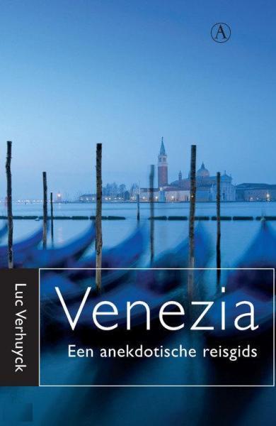 Venezia : anekdotische reisgids voor Venetië 9789025368159 Luc Verhuyck Athenaeum   Reisgidsen Venetië