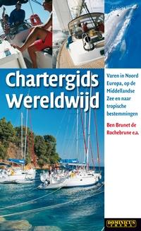 Chartergids Wereldwijd 9789025745523 Ben Brunet de Rochebrune Gottmer Dominicus Themagids  Watersportboeken Reisinformatie algemeen
