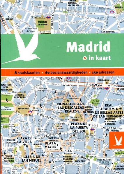 Madrid in kaart 9789025753023  Gottmer Dominicus Stad-in-Kaart  Reisgidsen Madrid