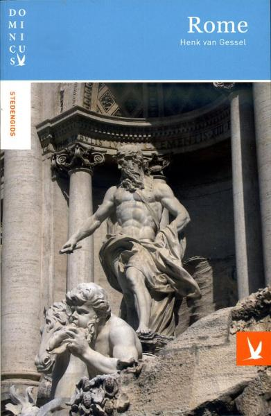 Dominicus Rome e.o. 9789025753085 Henk van Gessel Gottmer Dominicus Stedengids  Reisgidsen Rome, Lazio