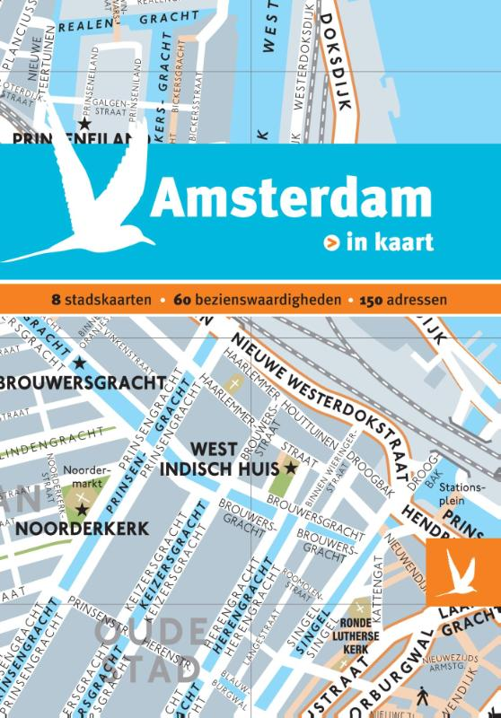 Amsterdam in kaart 9789025755232  Gottmer Dominicus Stad-in-Kaart  Reisgidsen Amsterdam