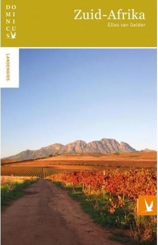 Dominicus reisgids Zuid-Afrika 9789025763831  Gottmer Dominicus reisgidsen  Reisgidsen Zuid-Afrika
