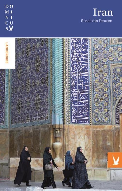 Dominicus reisgids Iran 9789025763954  Gottmer Dominicus reisgidsen  Reisgidsen Iran, Afghanistan