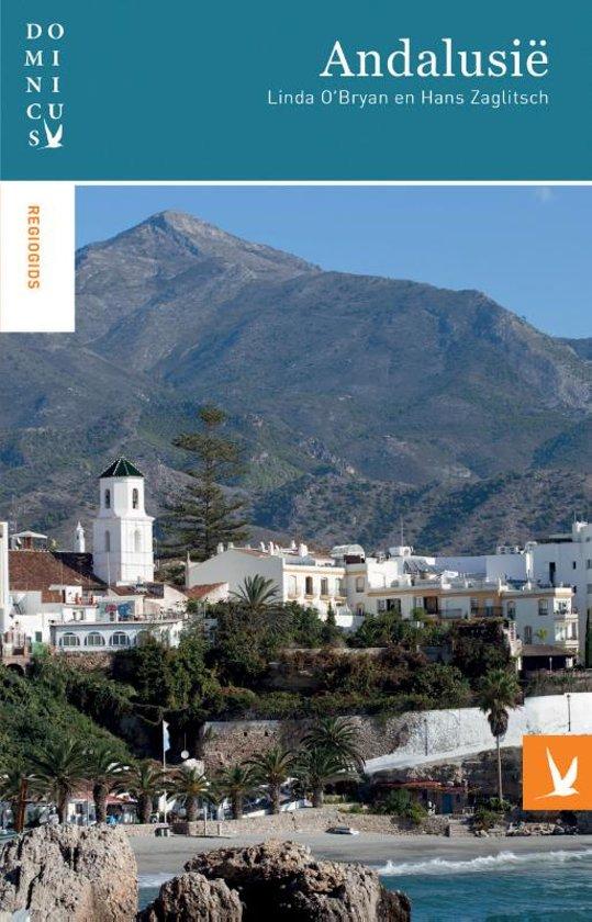 Dominicus reisgids Andalusië 9789025764203  Gottmer Dominicus reisgidsen  Reisgidsen Andalusië