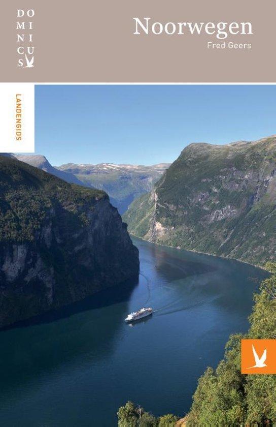 Dominicus reisgids Noorwegen 9789025764227 Fred Geers Gottmer Dominicus reisgidsen  Reisgidsen Noorwegen