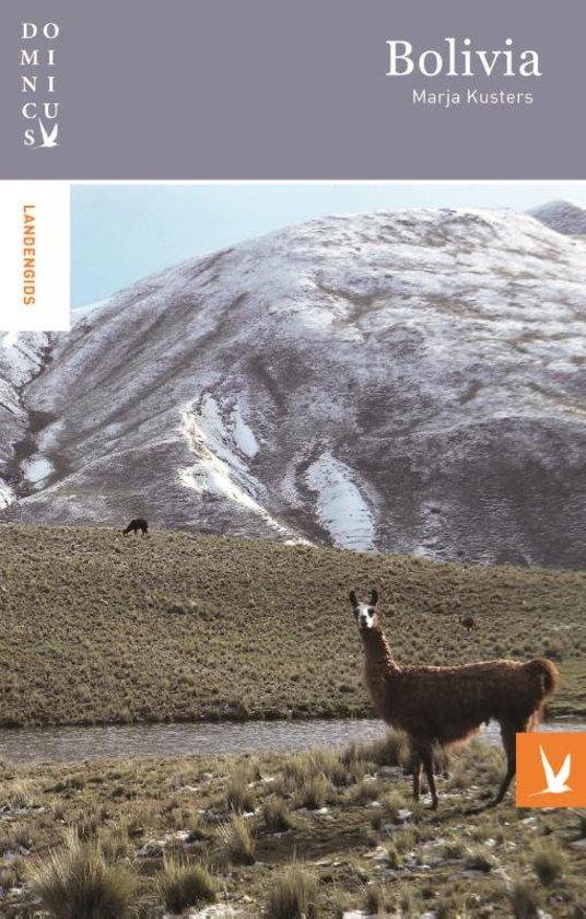 Dominicus reisgids Bolivia 9789025764241  Gottmer Dominicus reisgidsen  Reisgidsen Bolivia