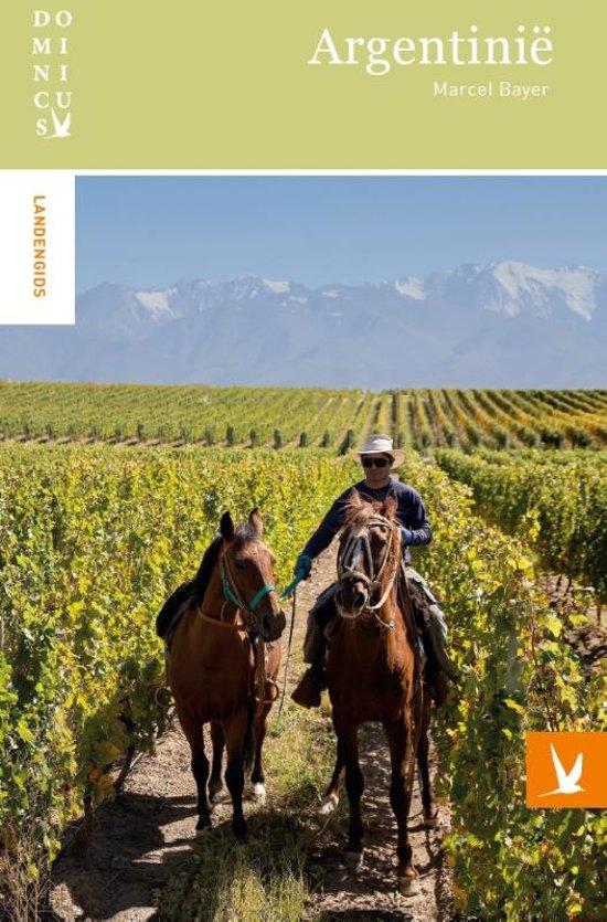 Dominicus reisgids Argentinie 9789025764388  Gottmer Dominicus reisgidsen  Reisgidsen Argentinië