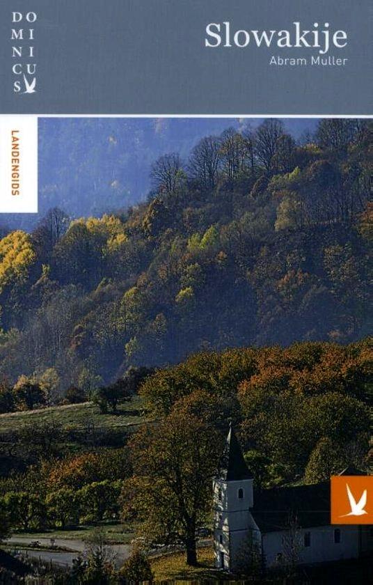 Dominicus reisgids Slowakije 9789025764609  Gottmer Dominicus reisgidsen  Reisgidsen Slowakije