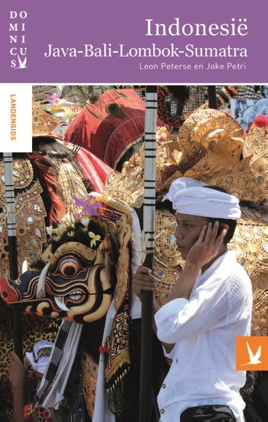 Dominicus reisgids Indonesië: Java, Bali, Lombok, Sumatra 9789025764692  Gottmer Dominicus reisgidsen  Reisgidsen Indonesië