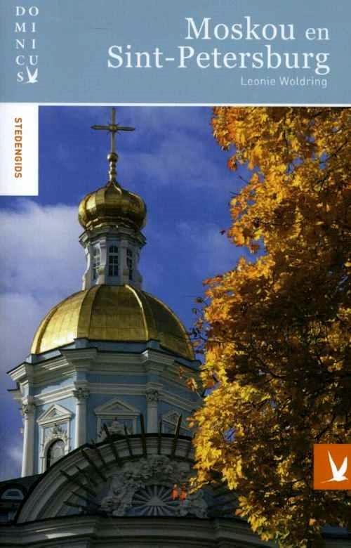 Dominicus reisgids Moskou + Sint Petersburg 9789025764876  Gottmer Dominicus reisgidsen  Reisgidsen Europees Rusland