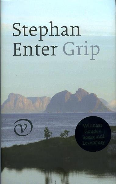 Grip | Stephan Enter 9789028241794 Stephan Enter Van Oorschot   Reisverhalen Noorwegen boven de Sognefjord