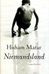 Niemandsland 9789029077354 Hisham Matar Meulenhof   Reisverhalen Algerije, Tunesië, Libië