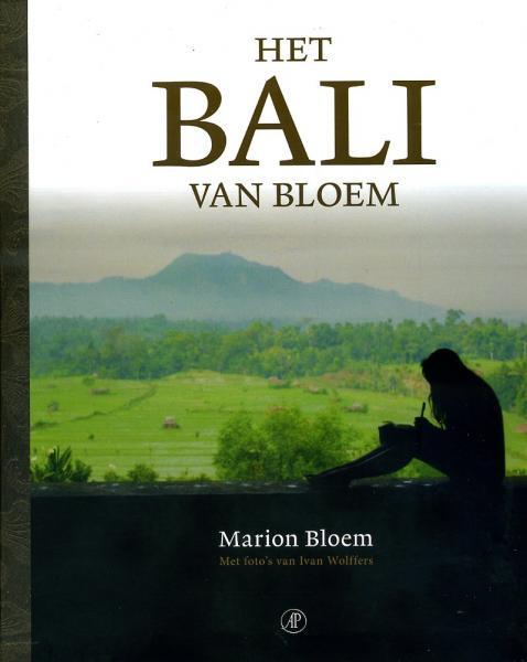 Het Bali van Bloem 9789029583893 Marion Bloem Arbeiderspers   Fotoboeken, Reisverhalen Indonesië