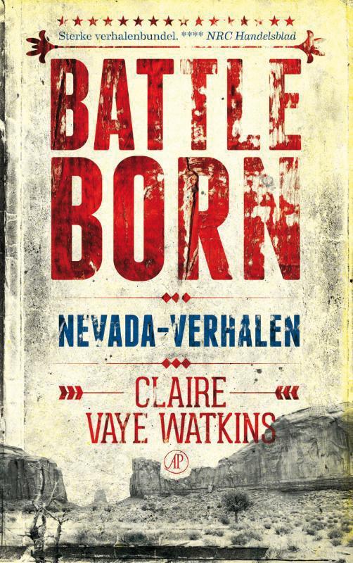Battleborn | Claire Vaye Watkins 9789029586269 Claire Vaye Watkins Arbeiderspers   Reisverhalen VS-West, Rocky Mountains