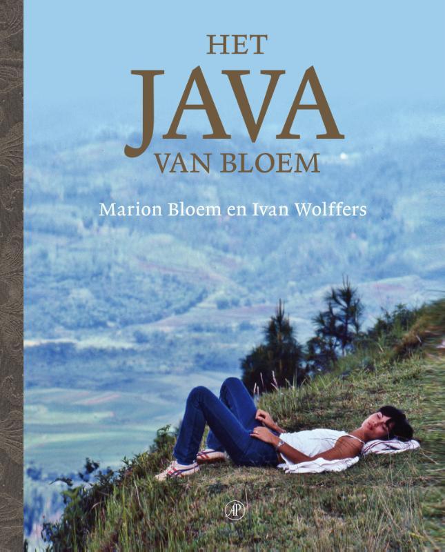Het Java van Bloem 9789029588966 Marion Bloem, Ivan Wolffers Arbeiderspers   Fotoboeken, Reisverhalen Indonesië