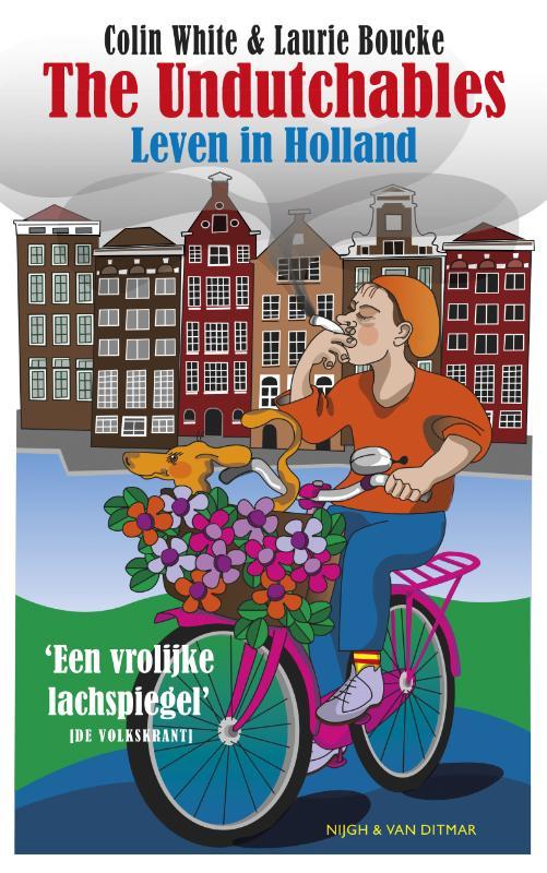 The undutchables 9789038801414  Nijgh & Van Ditmar   Landeninformatie Nederland