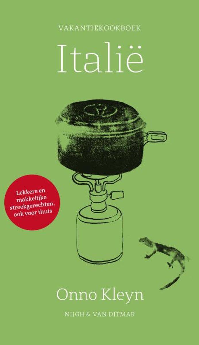 Vakantiekookboek Italië | Onno Kleyn 9789038804316  Nigh & Van Ditmar   Culinaire reisgidsen Italië