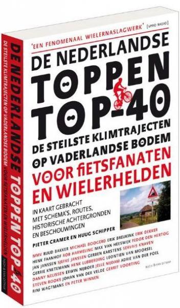 De Nederlandse Toppen Top-40 9789038894980  Nijgh & Van Ditmar   Fietsgidsen, Fietsreisverhalen Nederland