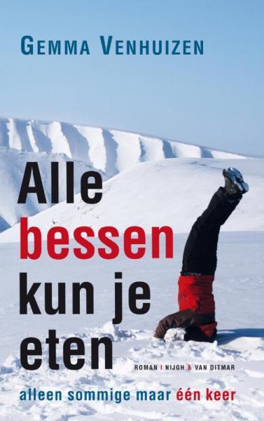 Alle bessen kun je eten 9789038896335 Gemma Venhuizen Nijgh & Van Ditmar   Reisverhalen Spitsbergen, Jan Mayen, Noordpool
