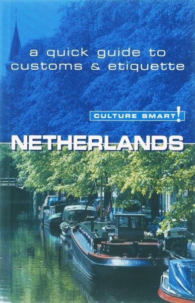Netherlands (English) 9789038917283  Elmar Cultuur-Bewust / Culture Smart  Landeninformatie Nederland