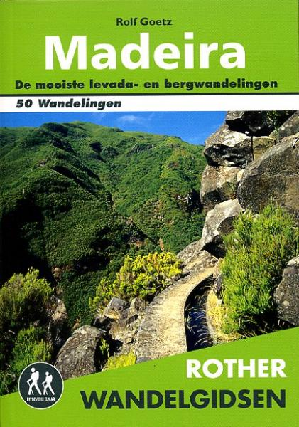 Madeira - Rother wandelgids 9789038920085  Elmar RWG  Wandelgidsen Madeira
