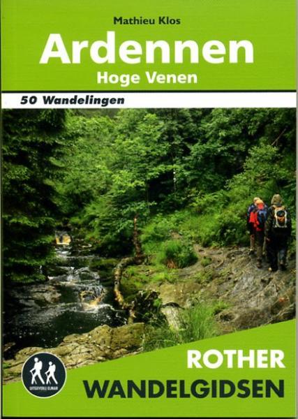 Ardennen – Hoge Venen - Rother wandelgids 9789038921129  Elmar RWG  Wandelgidsen Wallonië (Ardennen)