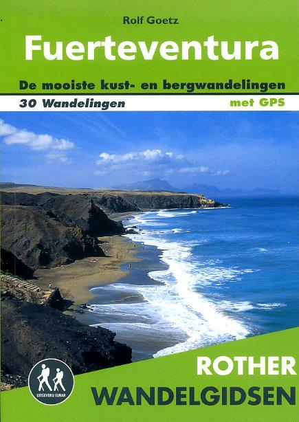 Fuerteventura - Rother wandelgids 9789038924502  Elmar RWG  Wandelgidsen Fuerteventura