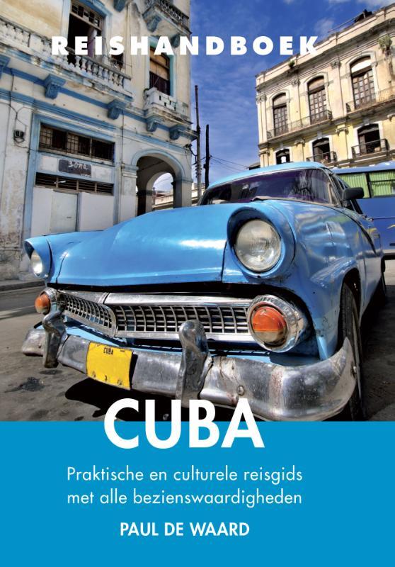 Elmar Reishandboek Cuba 9789038924809 Waard Elmar Elmar Reishandboeken  Reisgidsen Cuba