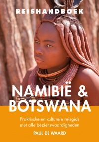 Elmar Reishandboek Namibië en Botswana 9789038924823  Elmar Elmar Reishandboeken  Reisgidsen Botswana, Namibië