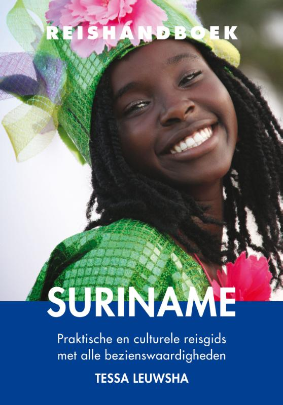 Elmar Reishandboek Suriname 9789038924939 Leuwsha Elmar Elmar Reishandboeken  Reisgidsen Suriname, Frans en Brits Guyana