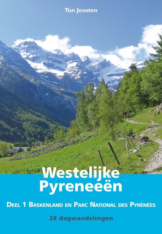 Franse Pyreneeën, deel 1 9789038925219 Ton Joosten Elmar Elmar wandelgidsen  Wandelgidsen Baskenland, Franse Pyreneeën