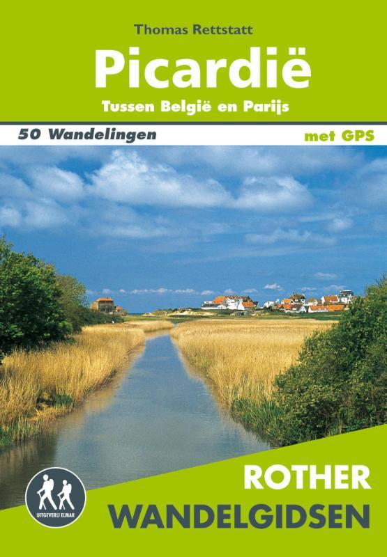 Picardië Rother Wandelgids 9789038925295  Elmar RWG  Wandelgidsen Picardie, Nord