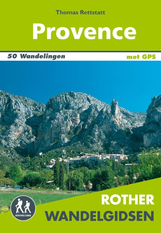 Provence Rother Wandelgids 9789038925301  Elmar RWG  Wandelgidsen Provence, Marseille, Camargue